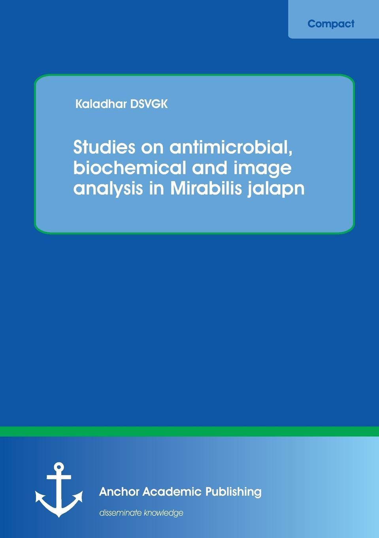 Kaladhar Dsvgk Studies on Antimicrobial, Biochemical and Image Analysis in Mirabilis Jalapa f c bawden plant viruses and virus diseases