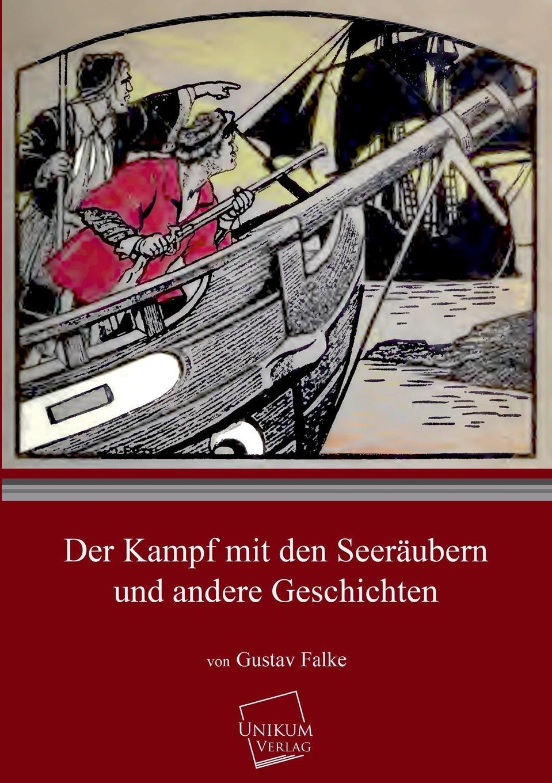 Gustav Falke Der Kampf Mit Den Seeraubern