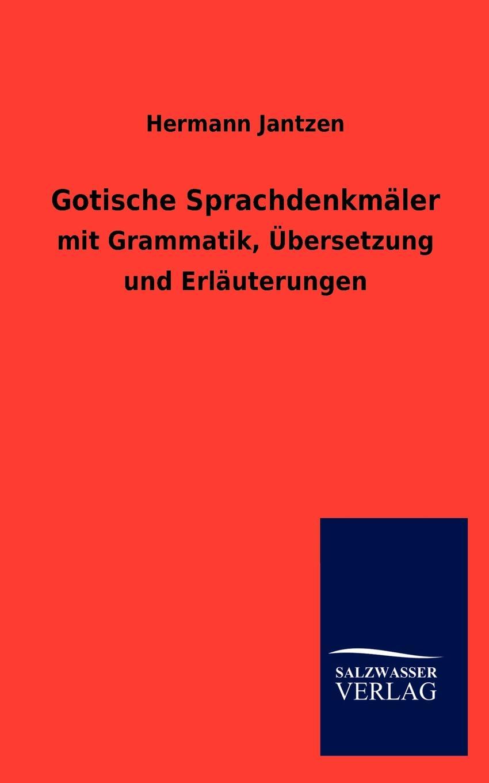 Hermann Jantzen Gotische Sprachdenkmaler