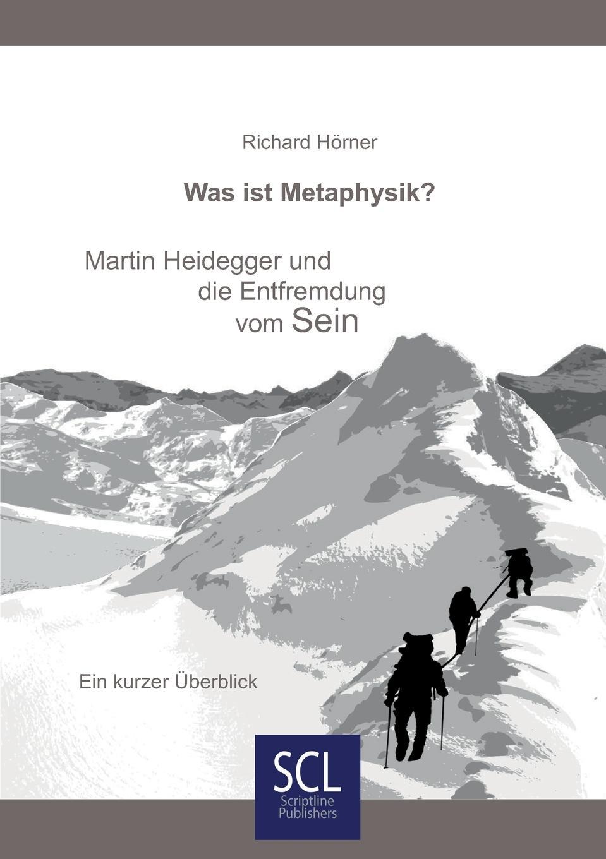 Richard Hörner Was ist Metaphysik. max scheler die stellung des menschen im kosmos