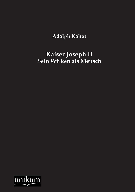 Adolph Kohut Kaiser Joseph II автошампунь avs avk 702 металлик 1l a07564s