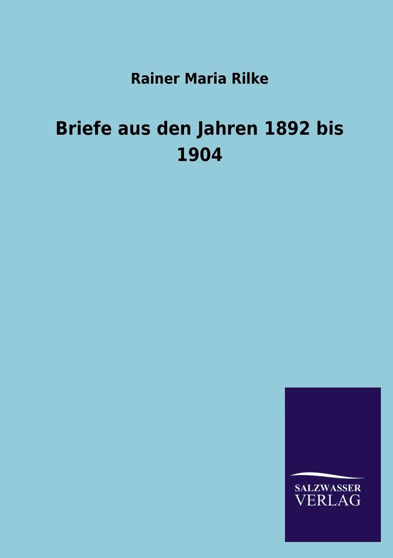 Rainer Maria Rilke Briefe Aus Den Jahren 1892 Bis 1904 philipp wolff sieben artikel uber jerusalem aus den jahren 1859 bis 1869