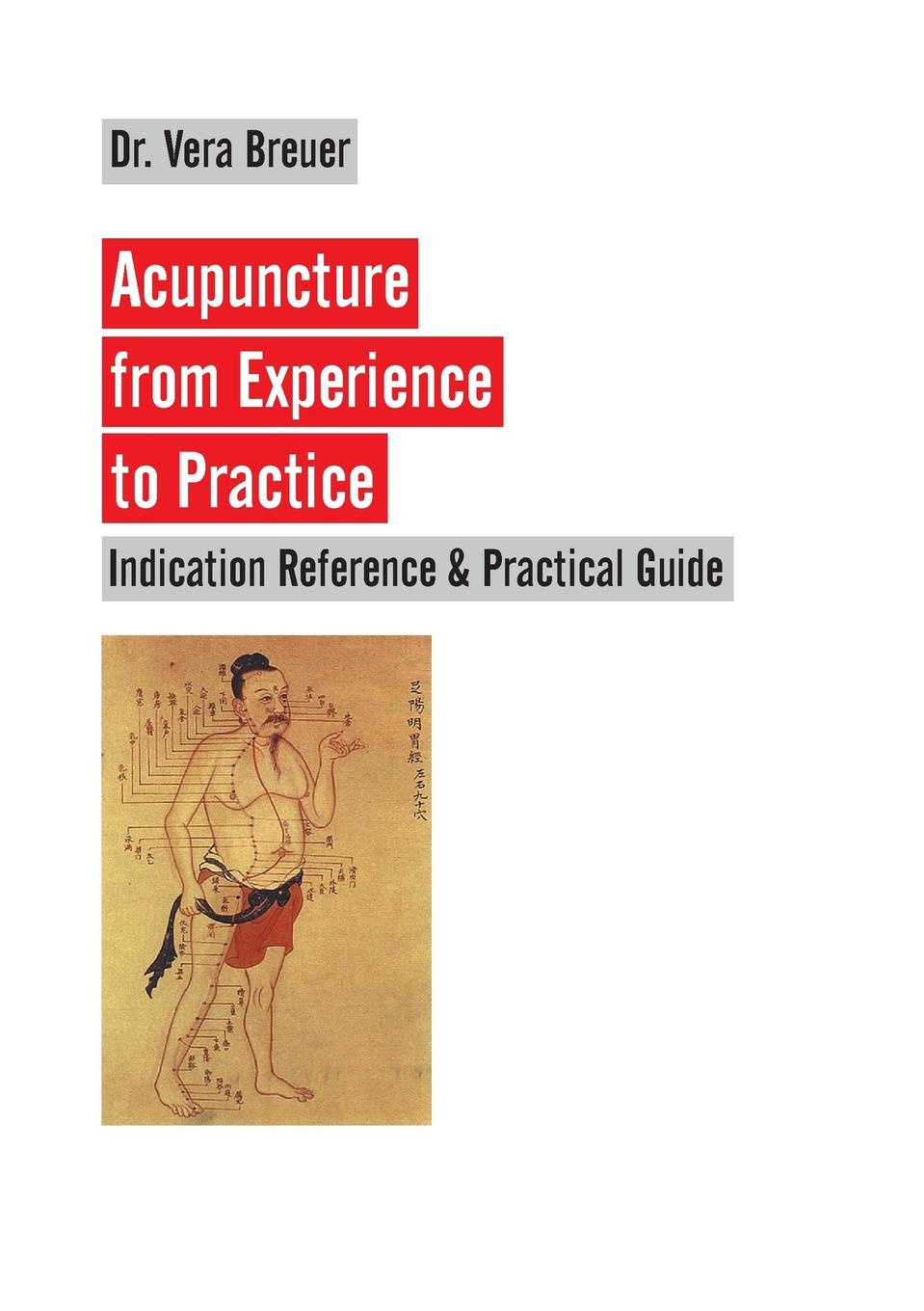 Vera Breuer Acupuncture from Experience to Practice все цены