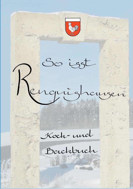 Heimatverein Renquishausen So isst Renquishausen theodor koch grünberg vom roroima zum orinoco