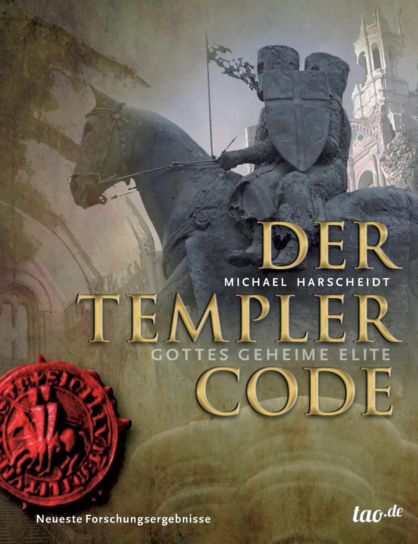 Michael Harscheidt Der Templer Code gotik