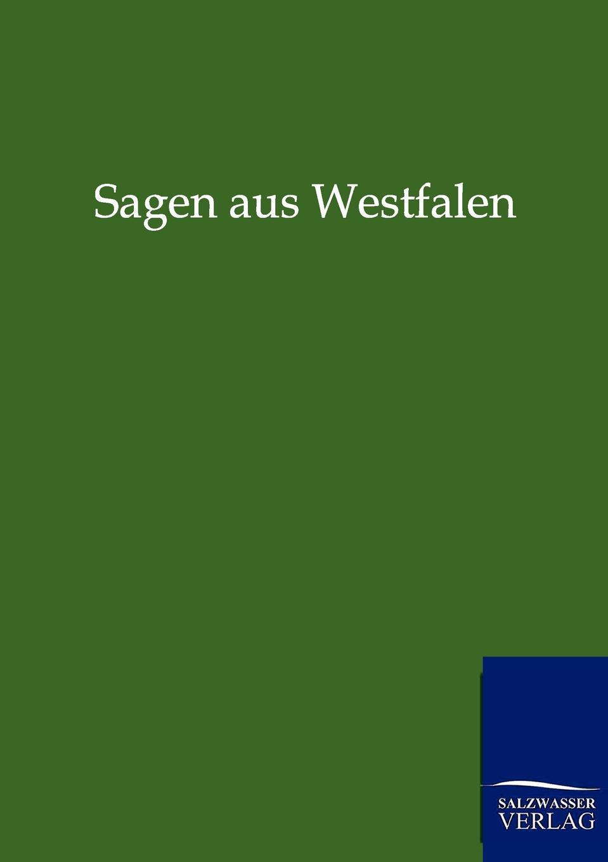ohne Autor Sagen aus Westfalen