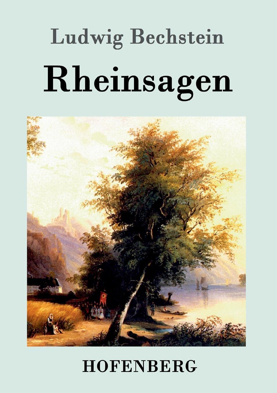 Ludwig Bechstein Rheinsagen ludwig bechstein der dunkelgraf