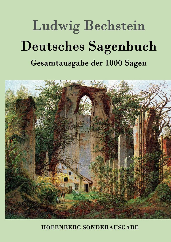 Ludwig Bechstein Deutsches Sagenbuch ludwig bechstein der dunkelgraf