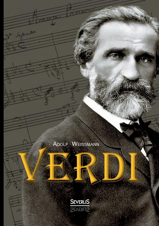 Adolf Weissmann Verdi giuseppe verdi ein maskenball un ballo in maschera