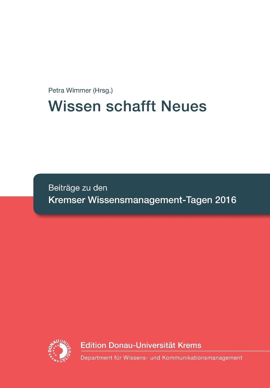 Petra Wimmer (Hrsg.) Wissen schafft Neues melanie fleig anreizsysteme zur forderung von innovationen im unternehmen