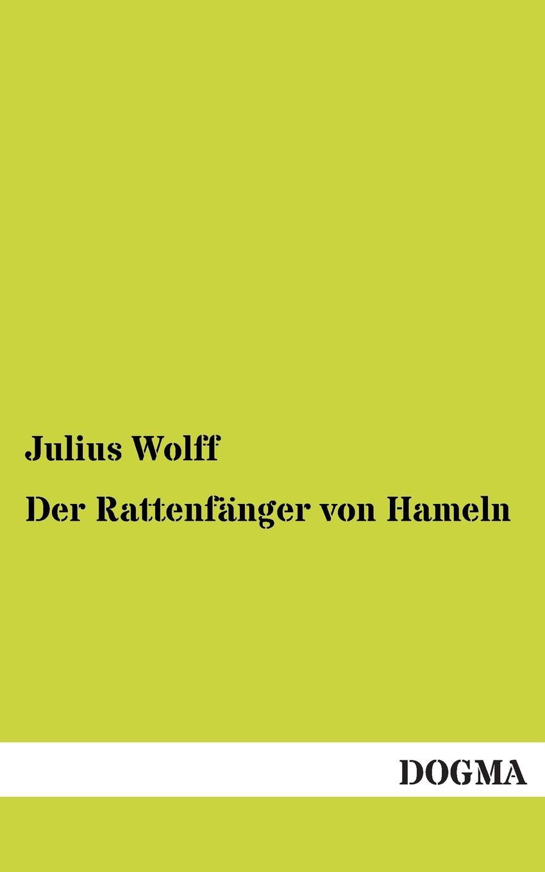 Julius Wolff Der Rattenfanger Von Hameln a neuendorff der rattenfanger von hameln