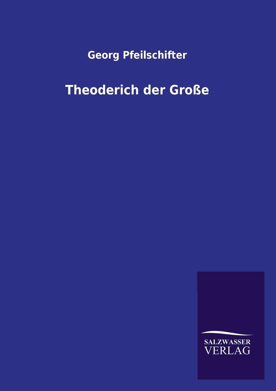 Georg Pfeilschifter Theoderich Der Grosse georg grützmacher synesios von kyrene