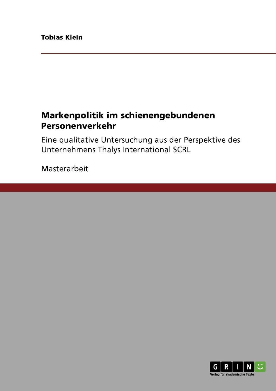 Tobias Klein Markenpolitik im schienengebundenen Personenverkehr недорго, оригинальная цена