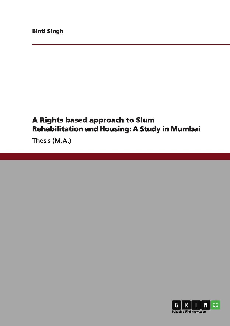 Binti Singh A Rights based approach to Slum Rehabilitation and Housing. A Study in Mumbai patrick geddes cities in evolution an introduction to the town planning movement and to the study of civics