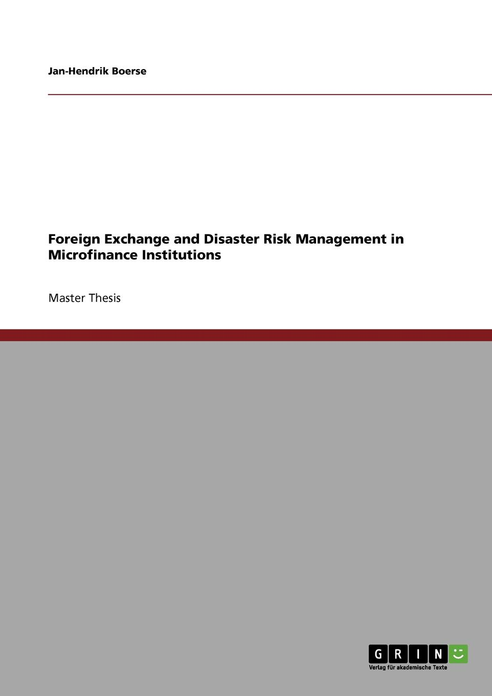 купить Jan-Hendrik Boerse Foreign Exchange and Disaster Risk Management in Microfinance Institutions по цене 6989 рублей