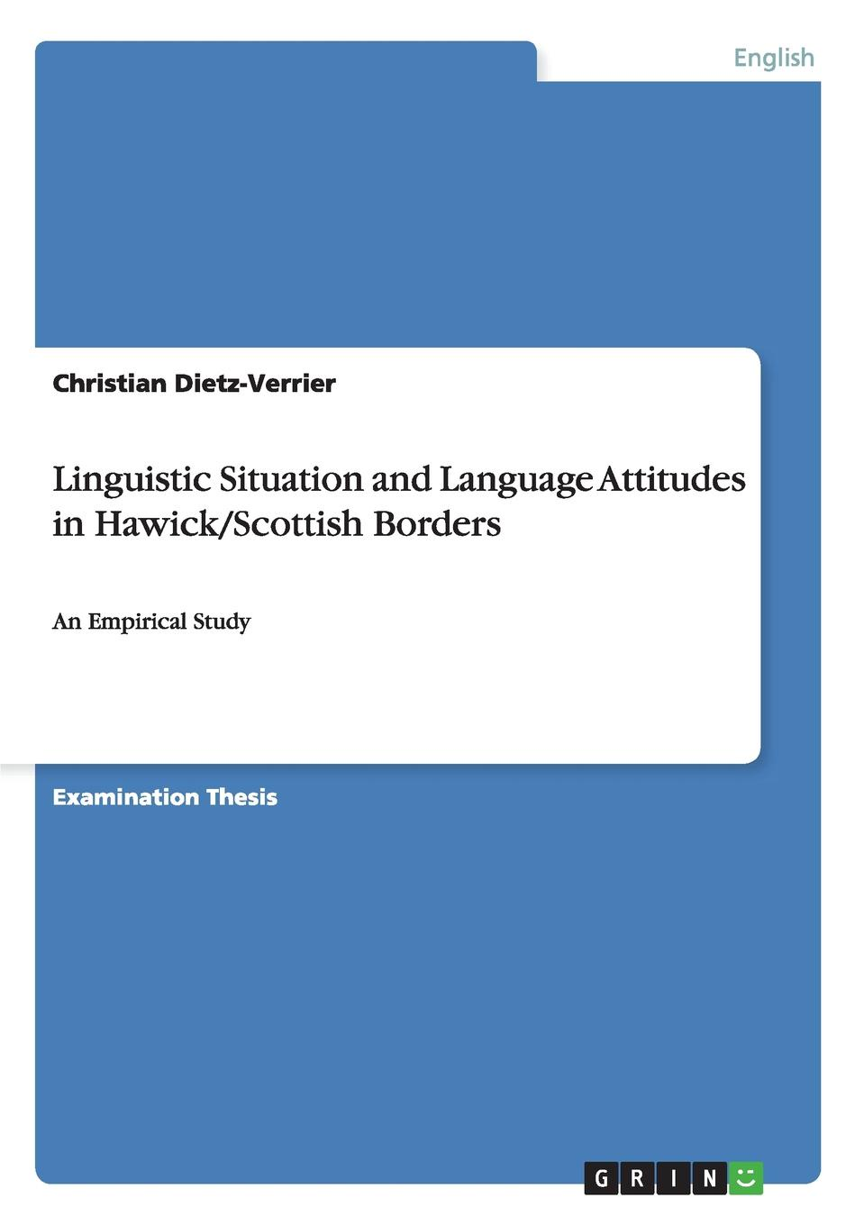 Christian Dietz-Verrier Linguistic Situation and Language Attitudes in Hawick/Scottish Borders the comparative typology of spanish and english texts story and anecdotes for reading translating and retelling in spanish and english adapted by © linguistic rescue method level a1 a2