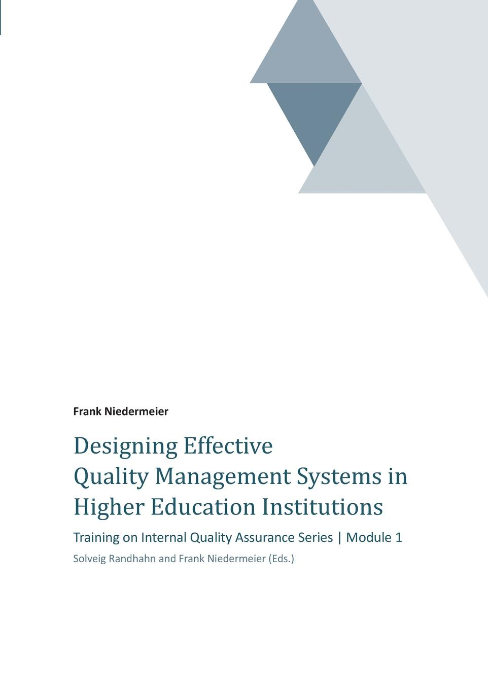 Frank Niedermeier Designing Effective Quality Management Systems in Higher Education Institutions