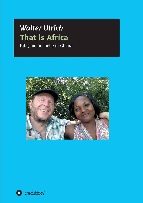 Walter Ulrich That is Africa dennis buchner islamischer extremismus in deutschland und seine bekampfung nach dem 11 september