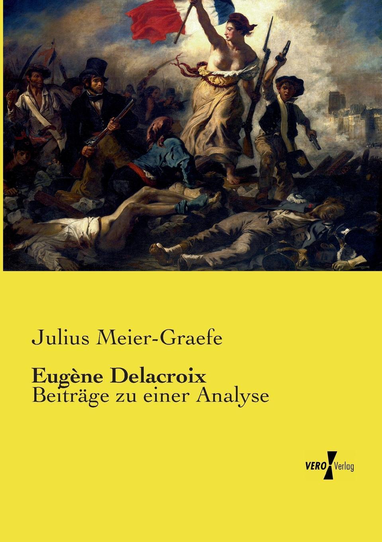 лучшая цена Julius Meier-Graefe Eugene Delacroix