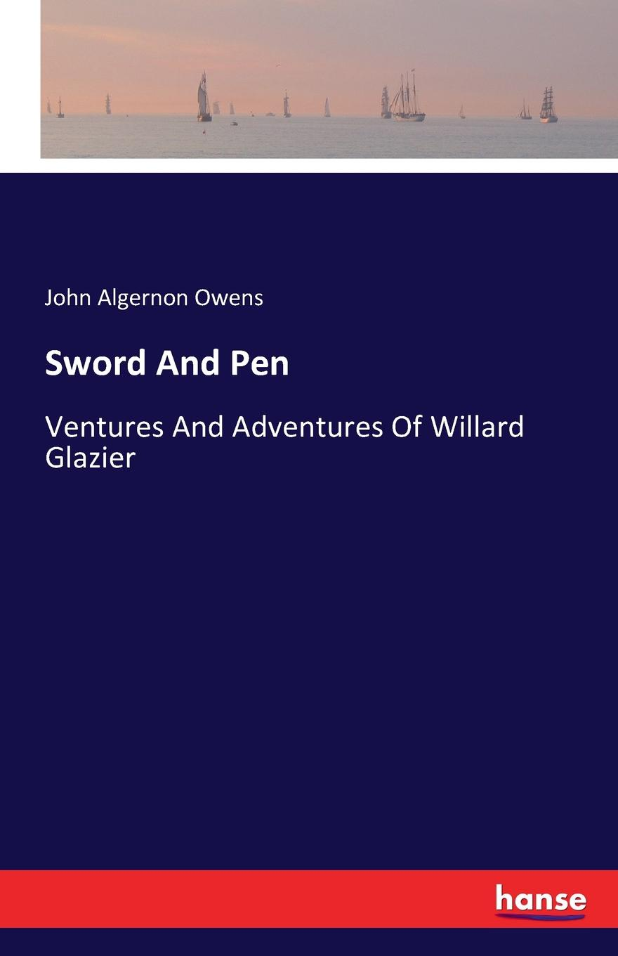 John Algernon Owens Sword And Pen