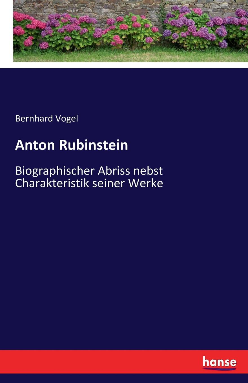 Bernhard Vogel Anton Rubinstein bernhard vogel anton rubinstein