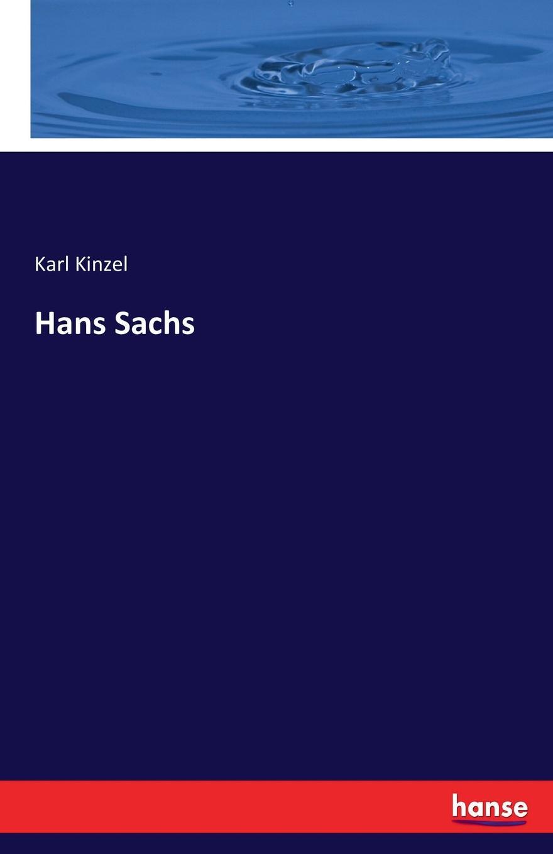 Karl Kinzel Hans Sachs w sommer die metrik des hans sachs