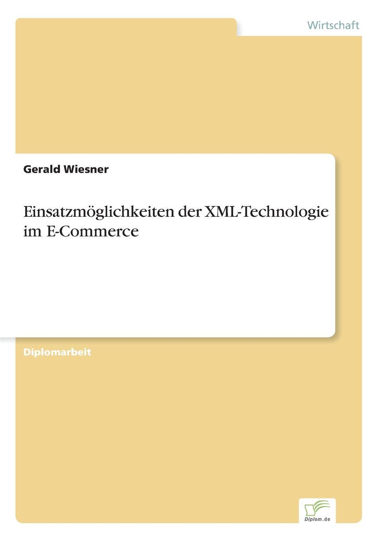 Gerald Wiesner Einsatzmoglichkeiten der XML-Technologie im E-Commerce sitemap 143 xml
