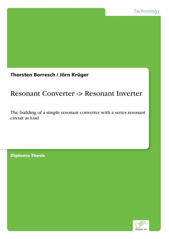 Jörn Krüger, Thorsten Borresch Resonant Converter -. Resonant Inverter 5pcs lot sp8m4 power switching dc dc converter