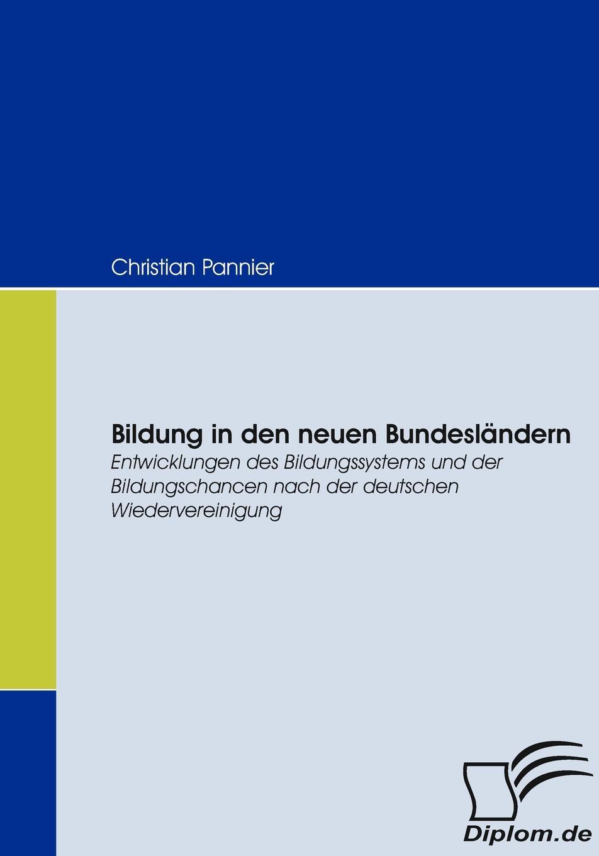 Christian Pannier Bildung in den neuen Bundeslandern sozialer und demographischer wandel in den neuen bundeslandern