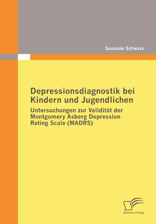 Susanne Schwarz Depressionsdiagnostik bei Kindern und Jugendlichen jörn schmidt borderline personlichkeitsstorung bei kindern und jugendlichen