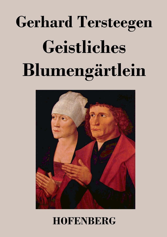 Gerhard Tersteegen Geistliches Blumengartlein w gerhard heyde heinz rusch leipzig