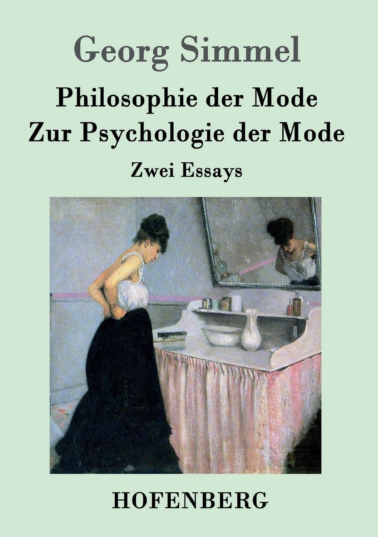 Georg Simmel Philosophie der Mode / Zur Psychologie der Mode недорого
