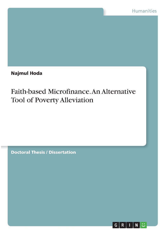 Najmul Hoda Faith-based Microfinance. An Alternative Tool of Poverty Alleviation micro perspectives on poverty alleviation in kenya