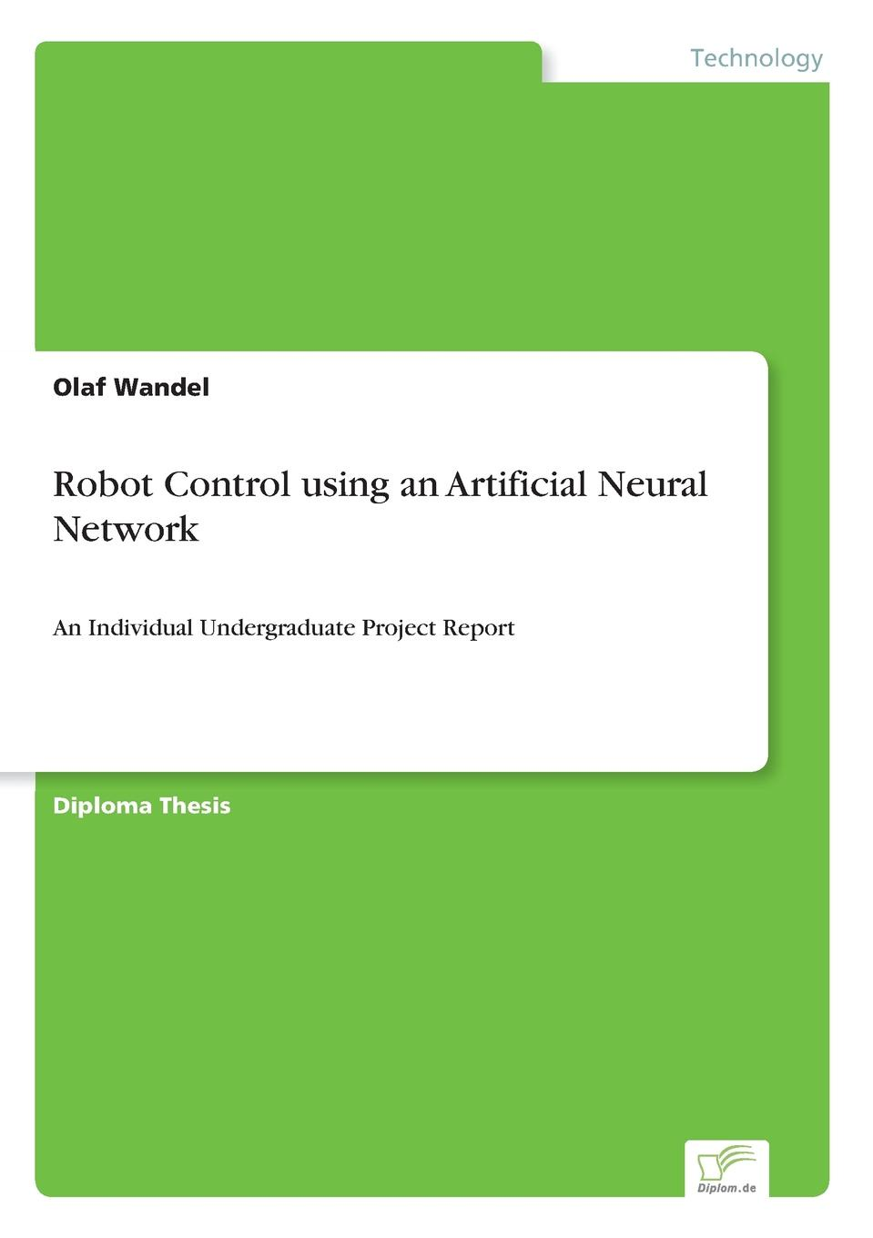 Olaf Wandel Robot Control using an Artificial Neural Network original airtac fluid control valve 2 2way 2s series direct acting and normally closed 2sh050 10