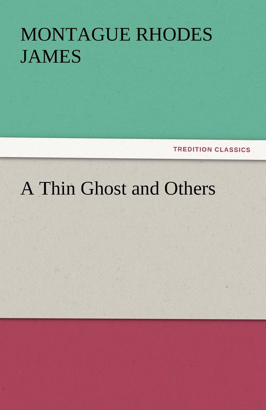 лучшая цена Montague Rhodes James A Thin Ghost and Others