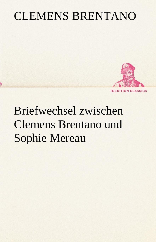 Clemens Brentano Briefwechsel Zwischen Clemens Brentano Und Sophie Mereau sophie barwich die adjektivstellung in franzosischgrammatiken verschiedener sprachen