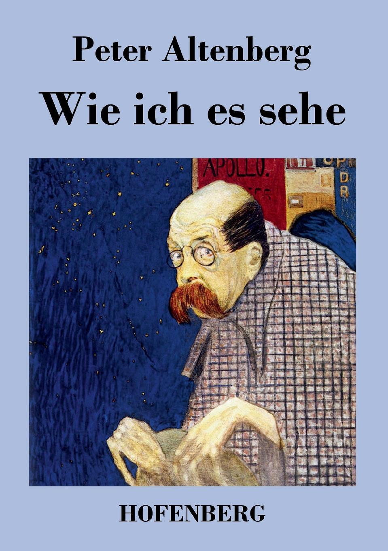 Peter Altenberg Wie ich es sehe ssio berlin page 9