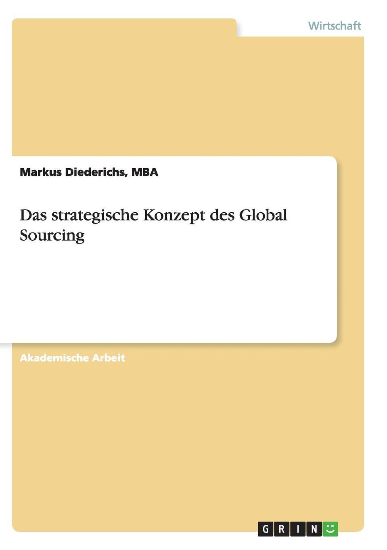 MBA Markus Diederichs Das strategische Konzept des Global Sourcing hauke jensen global sourcing procurement in china