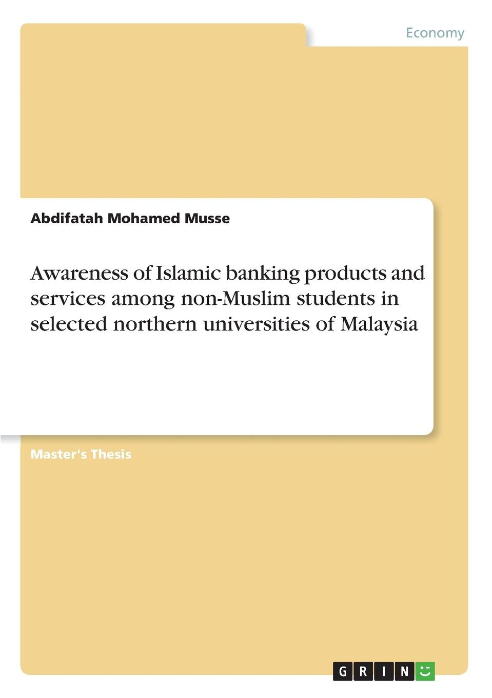 Abdifatah Mohamed Musse Awareness of Islamic banking products and services among non-Muslim students in selected northern universities of Malaysia islamic muslim culture surah arabic bismillah allah vinyl stickers
