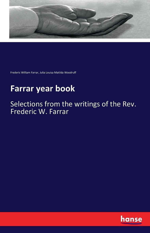 Frederic William Farrar, Julia Louisa Matilda Woodruff Farrar year book farrar frederic william the expositor s bible the second book of kings