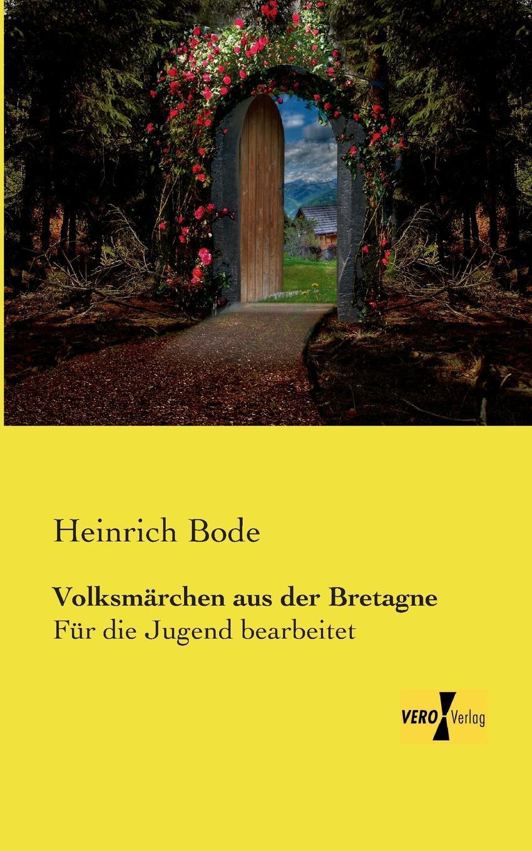 Heinrich Bode Volksmarchen Aus Der Bretagne heinrich bode volksmarchen aus der bretagne
