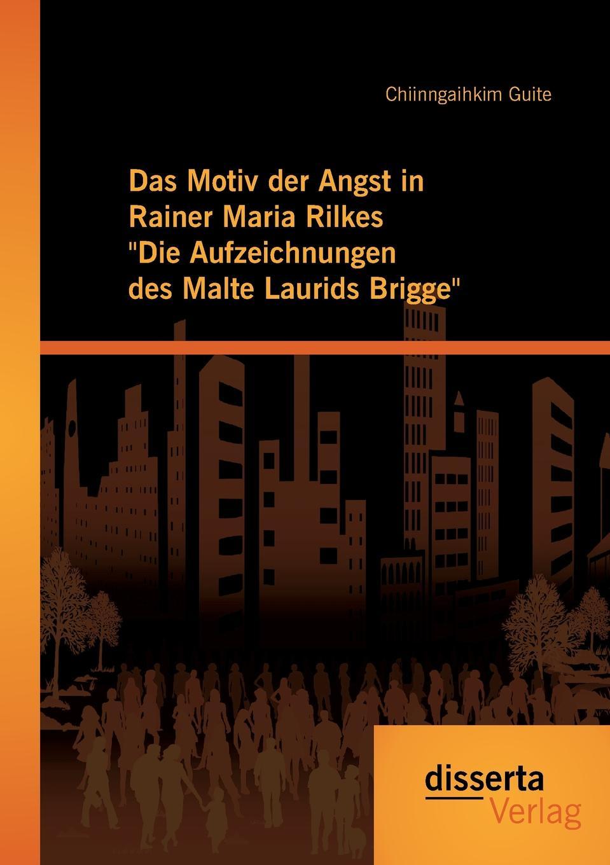 Chiinngaihkim Guite Das Motiv der Angst in Rainer Maria Rilkes Die Aufzeichnungen des Malte Laurids Brigge carsten siebert die charta als ausgangspunkt des volkerrechtlichen menschenrechtsschutzes