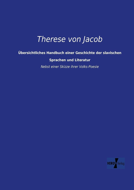 Therese Von Jacob Ubersichtliches Handbuch Einer Geschichte Der Slavischen Sprachen Und Literatur simone petersohn sprachentod wie und warum verschwinden sprachen
