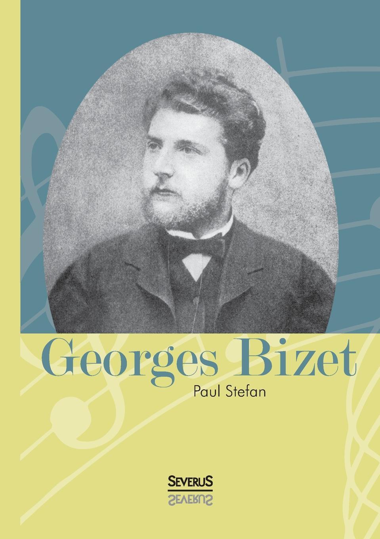 Paul Stefan Georges Bizet цены