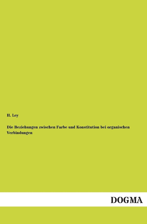 H. Ley Die Beziehungen Zwischen Farbe Und Konstitution Bei Organischen Verbindungen kindmann rolf verbindungen im stahl und verbundbau