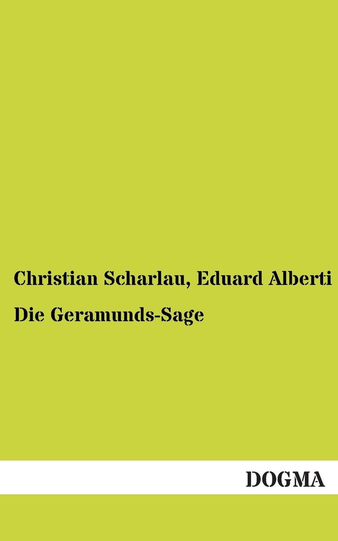 Christian Scharlau, Eduard Alberti Die Geramunds-Sage bornhohe eduard aisa