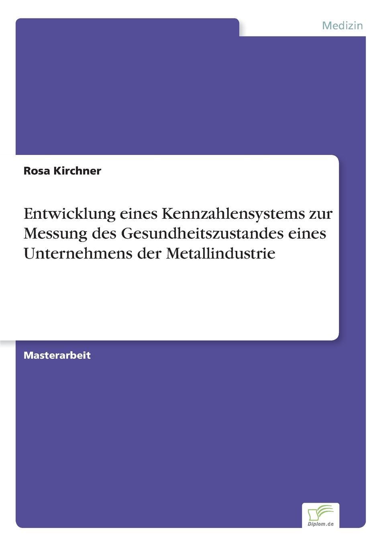 Rosa Kirchner Entwicklung eines Kennzahlensystems zur Messung des Gesundheitszustandes eines Unternehmens der Metallindustrie martin von berg entwicklung und aufbau eines leistungsverstarkers zur ansteuerung einer piezokeramischen leistungsschallquelle