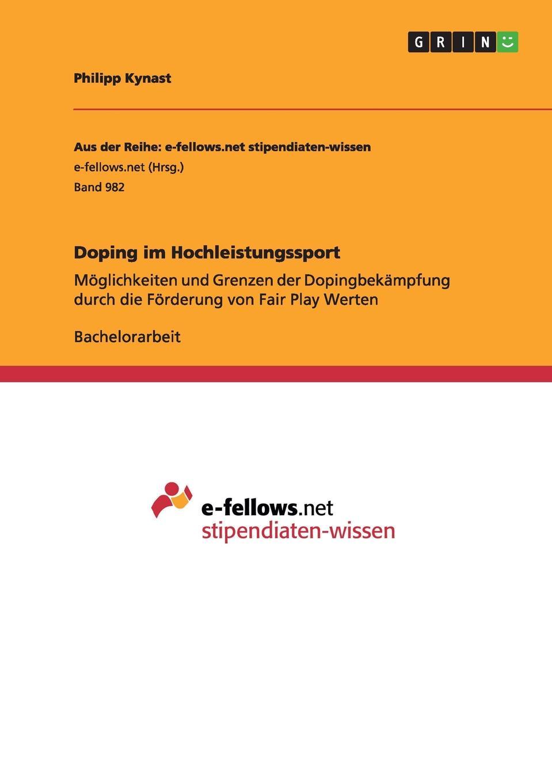 Philipp Kynast Doping im Hochleistungssport foul play at the fair