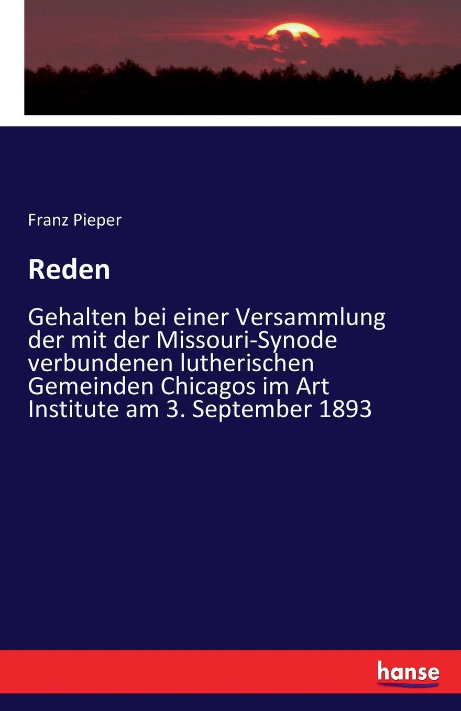 Franz Pieper Reden