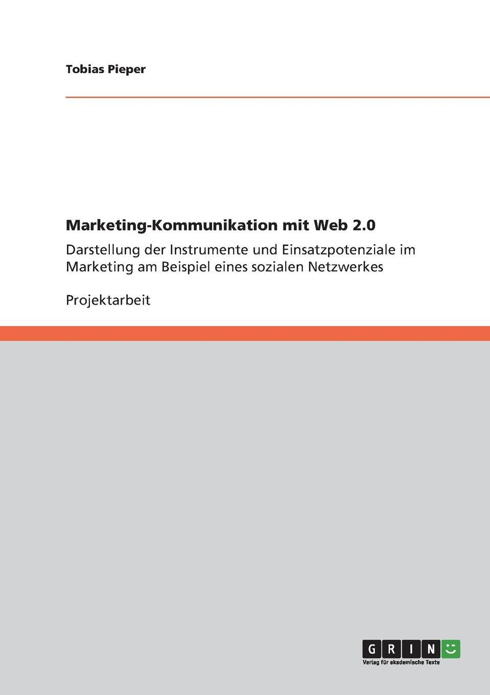 Tobias Pieper Marketing-Kommunikation mit Web 2.0 andreas janson interaktives marketing und web 2 0 grundlagen und potenziale
